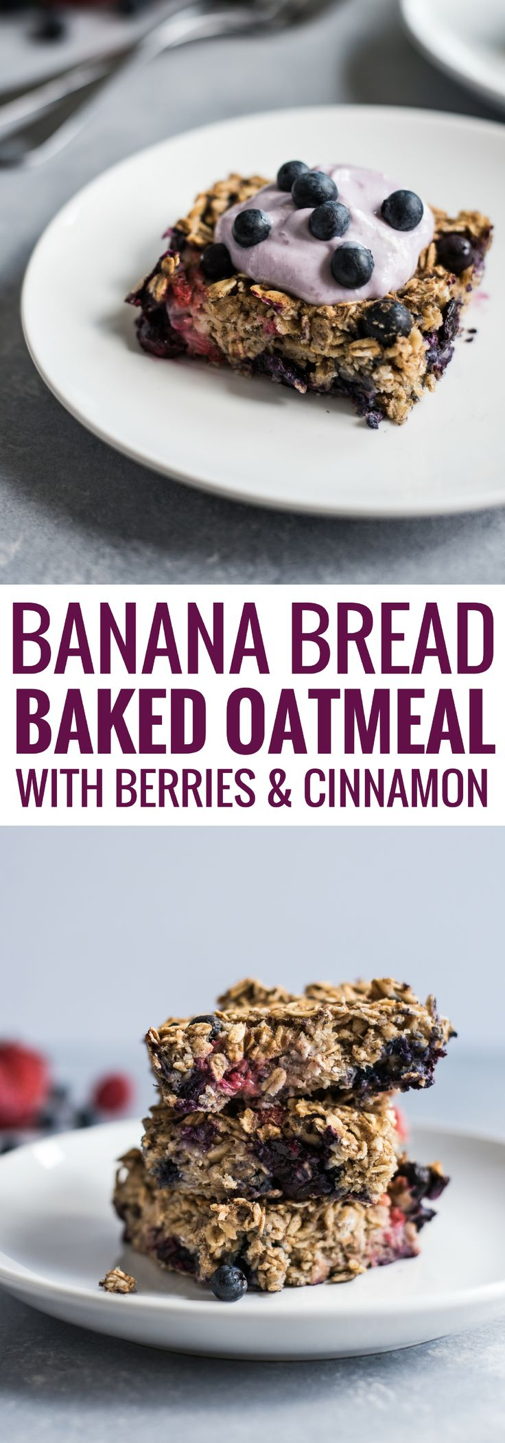 A healthy Banana Bread Baked Oatmeal recipe made with berries and cinnamon to start your morning off on the right foot! (gluten free + vegetarian)