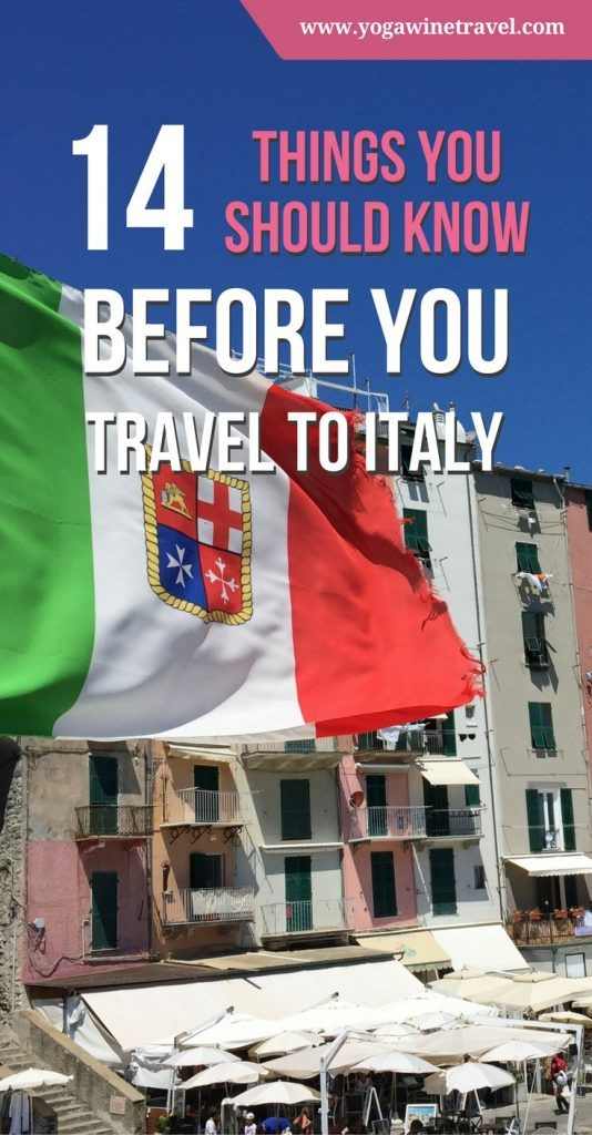 Yogawinetravel.com: 14 Things You Should Know Before You Travel to Italy