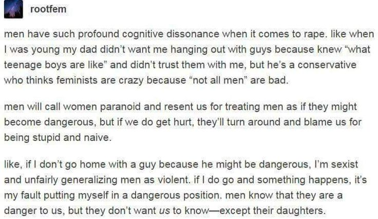 Men know they are a danger to us but they do not want us to know - except their daughters