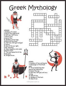 Greek Mythology Crossword:A crossword puzzle featuring gods and other characters from ancient Greek mythology.  The clues describe the god or character and students must find their name and fill it in the grid.  This would make a good handout for early finishers or as something to take home and enjoy.