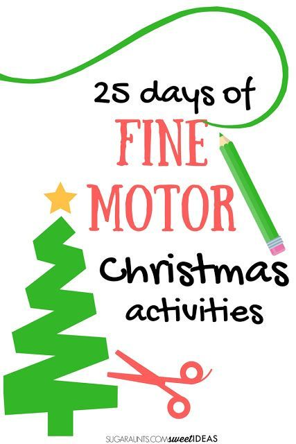 Use these fine motor Christmas ideas in the 25 days of Christmas play for an advent calendar or hands-on fine motor skill development this holiday season.