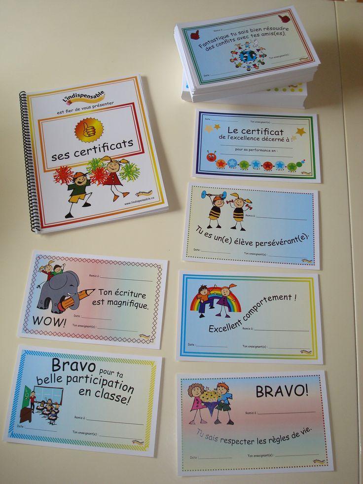 Certificats pour encourager les élèves :) http://lindispensable.ca/Produits/Lescertificats.aspx