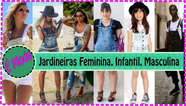Jardineira Jeans - Modelos Feminino, Infantil e Masculino