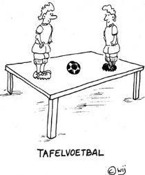 taal letterlijk nemen 'tafelvoetbal':
