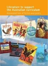 Literature to support the Australian Curriculum compiled by Fran Knight. Available from http://www.weblinksresearch.com.au/products/books/literature-to-support-the-australian-curriculum-e-book/