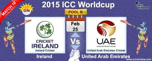 ireland-vs-uae-match16 Next Match : Wednesday, 25 Feb, 2015 ICC World cup - 2015 : Pool B : Ire vs UAE Match-16 (D/N) Brisbane Cricket Ground, Brisbane Time : GMT 03:30 Local 13:30 IST 09:00 ------------------------------------------------------ http://www.cricwindow.com/icc-worldcup-2015/ire-vs-uae-preview-match16.html http://www.cricwindow.com/icc-worldcup-2015/ire-vs-uae-scorecard-match-16.html http://www.cricwindow.com/icc-worldcup-2015/ire-vs-uae-report-match-16.html