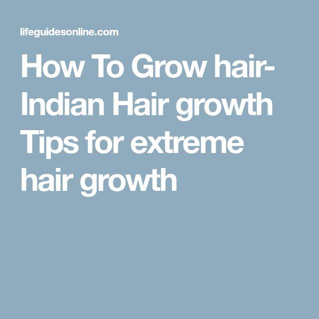 How To Grow hair- Indian Hair growth Tips for extreme hair growth