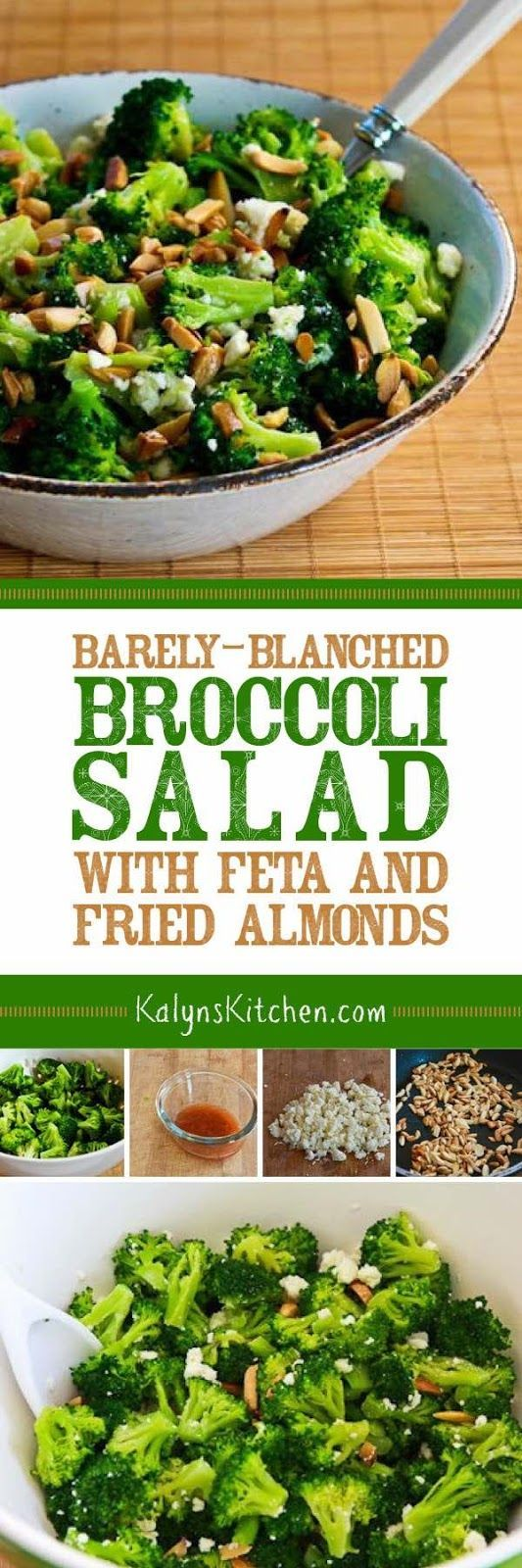 Barely-Blanched Broccoli Salad with Feta and Fried Almonds is a unique and tasty side dish any time of year, and this tasty meatless salad is low-carb, low-glycemic, gluten-free, and South Beach Diet Phase One. [found on http://KalynsKitchen.com]