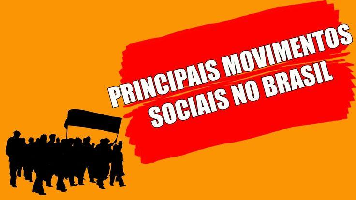 PRINCIPAIS MOVIMENTOS SOCIAIS NO BRASIL