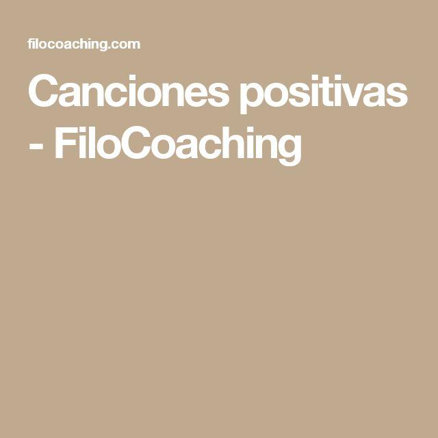 Canciones positivas - FiloCoaching