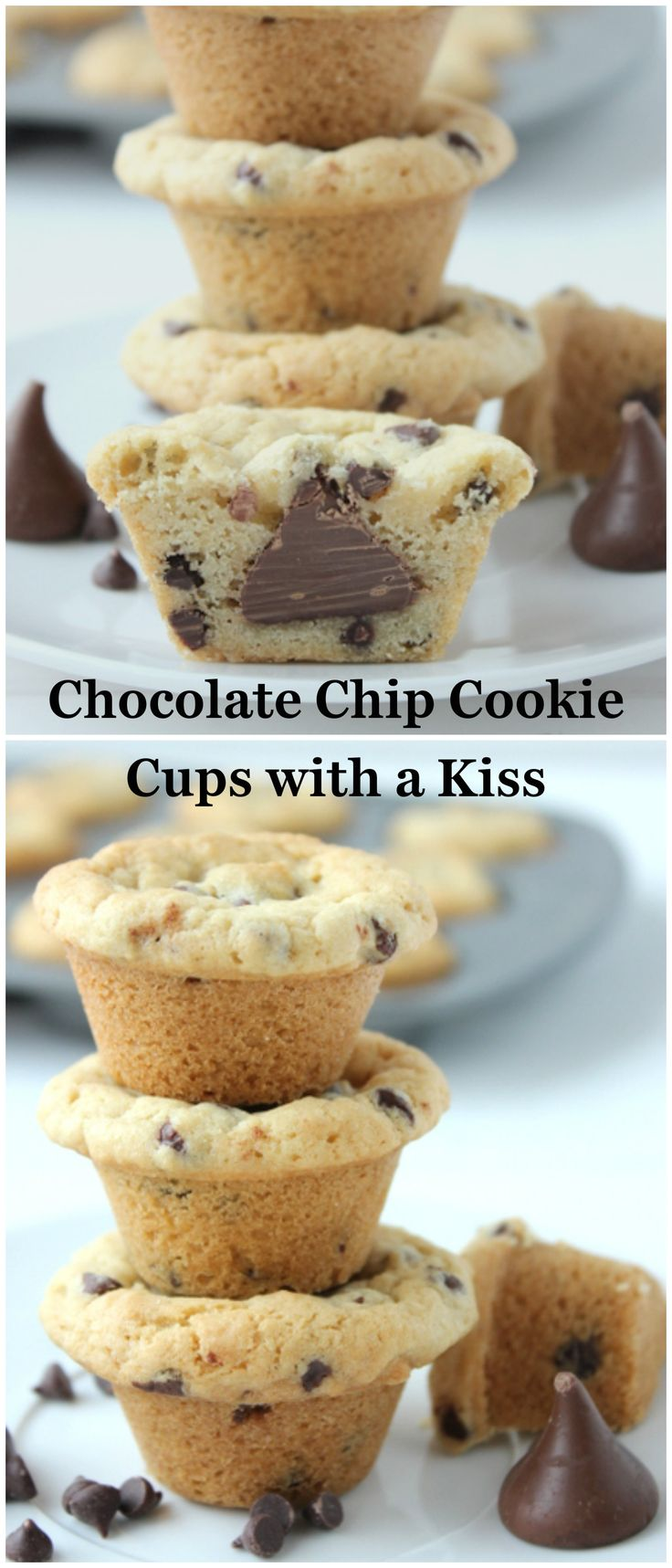Mini Chocolate Chip Cookie Cups with a Hershey's Kiss stuffed in the middle!
