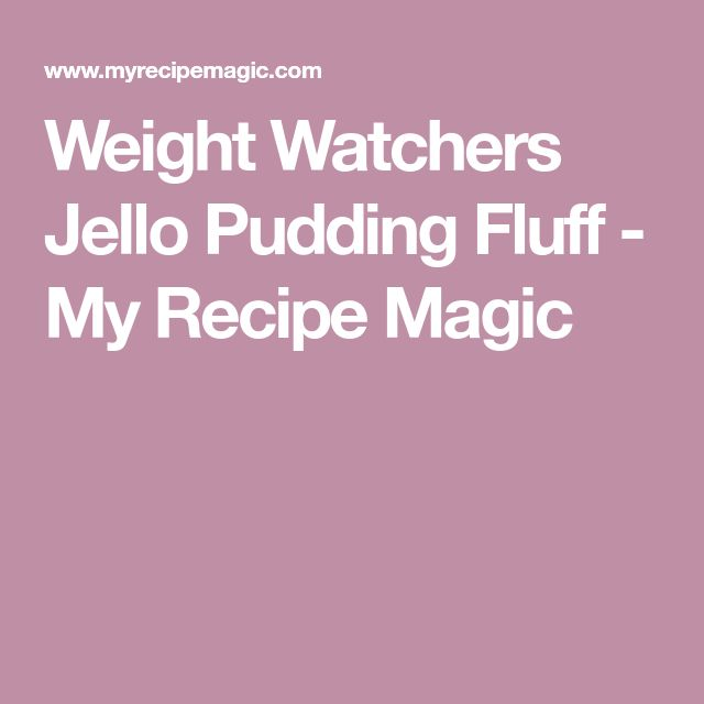 Weight Watchers Jello Pudding Fluff - My Recipe Magic