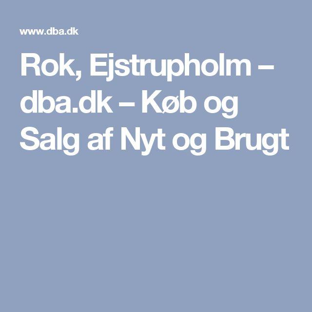Rok, Ejstrupholm – dba.dk – Køb og Salg af Nyt og Brugt