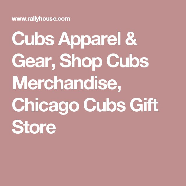 Cubs Apparel & Gear, Shop Cubs Merchandise, Chicago Cubs Gift Store