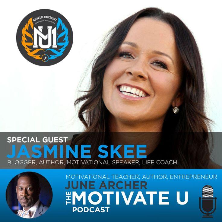 Motivate U! with June Archer Feat. Jasmine Skee