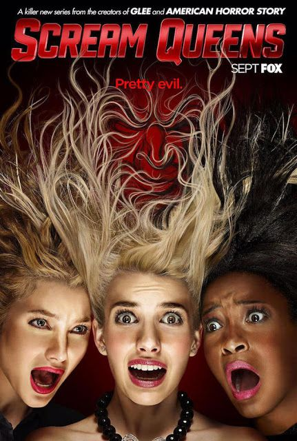 ream Queens (Fox), Think Sorority Row mixed with Scream as a comedy. Only Ryan Murphy could write something like this!