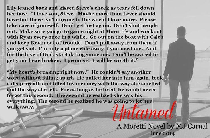 *Teaser* Untamed (A Moretti Novel #5) by MJ Carnal