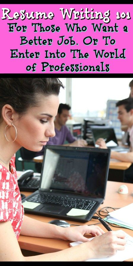 Resume Writing Tips For Those Trying To Get The Professional Workforce