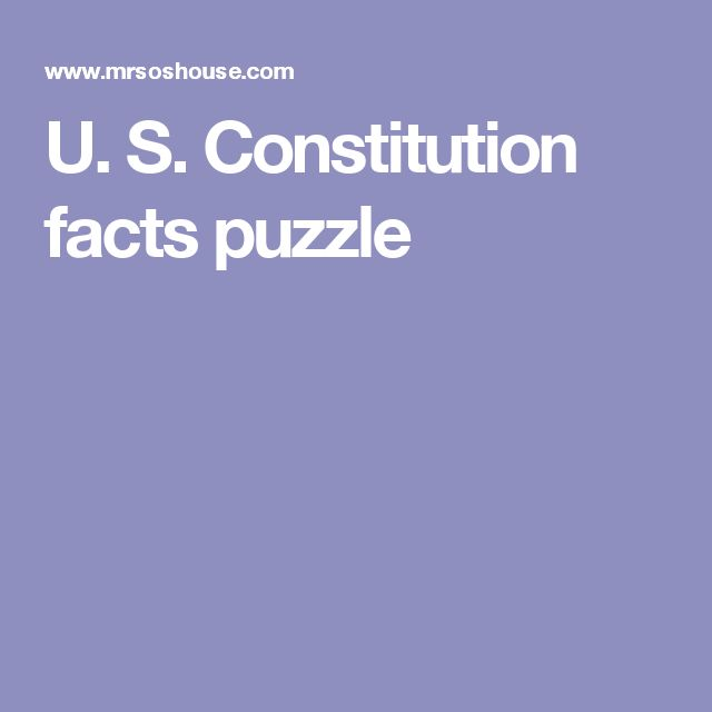U. S. Constitution facts puzzle