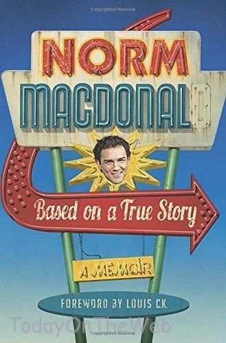 Based on a True Story: A Memoir New  Hardcover  by Norm Macdonald