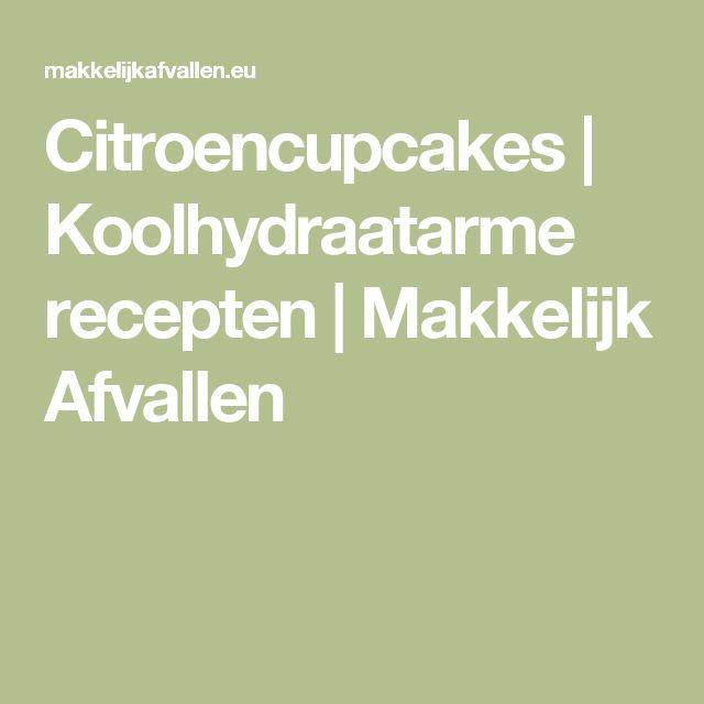Citroencupcakes   Koolhydraatarme recepten   Makkelijk Afvallen