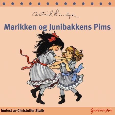 Marikken og Junibakkens Pims Lydbok