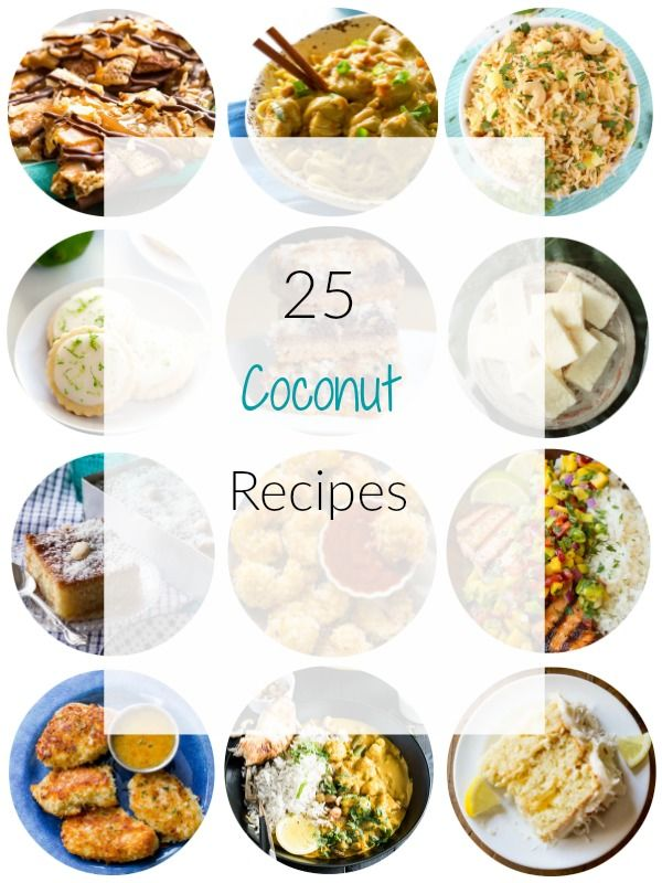All things Coconut - 25 Yummy Coconut Recipes you need to try - Ioanna's Notebook