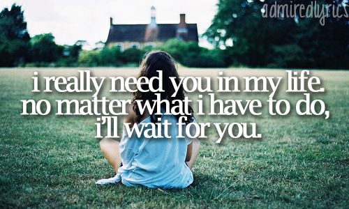 Best 25+ Ill Wait For You Ideas On Pinterest