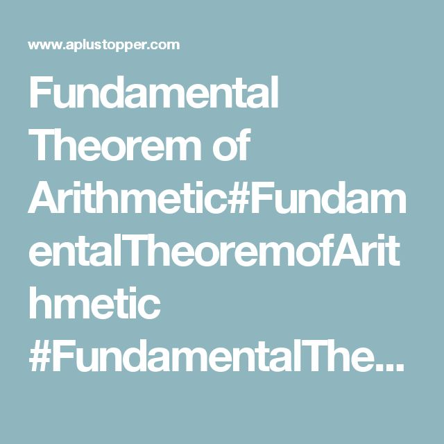 Fundamental Theorem of Arithmetic#FundamentalTheoremofArithmetic #FundamentalTheoremofArithmeticExamples…