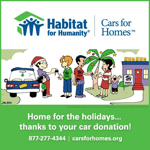 Car donations this holiday season can help a family in need reach the dream of affordable home ownership.