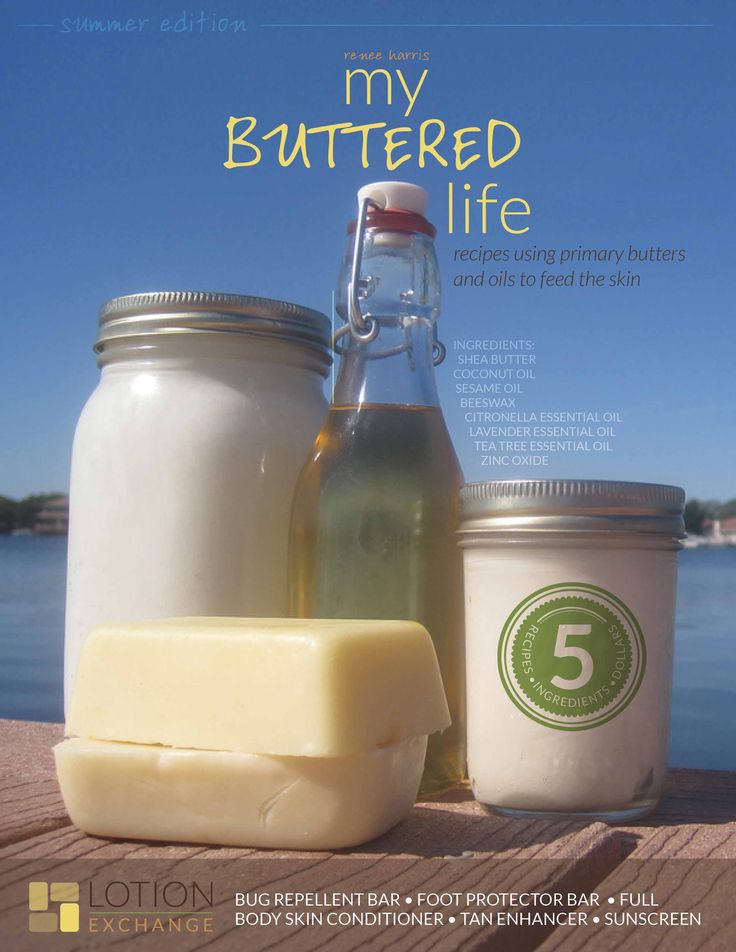 """""""My Buttered Life"""" e-book: 5 recipes for skin care products, each with 5 ingredients or less, using various oils."""