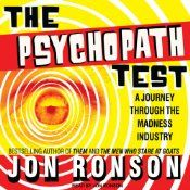 Today's Audible Daily Deal is The Psychopath Test: A Journey Through the Madness Industry ($2.95), read and written by Jon Ronson [Tantor Audio].