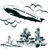 Permanent Vacation, Vol. 2 [CD]