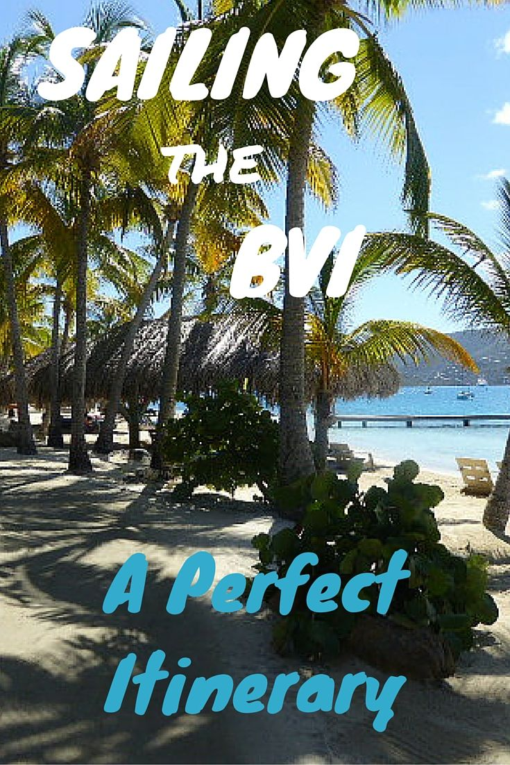 The Perfect Itinerary for Sailing the British Virgin Islands - Traveling Mom