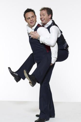 Ant & Dec, love them both... specially Dec :)