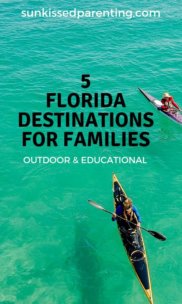 Where To Go In Florida With Kids What Are The Best Places For Families With Turquoise Waters Natura Camping Destinations Florida Family Trip Florida Vacation