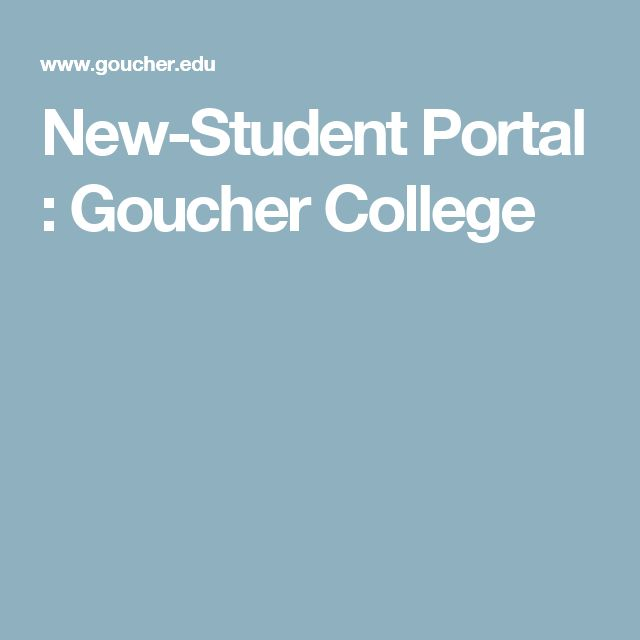 New-Student Portal : Goucher College