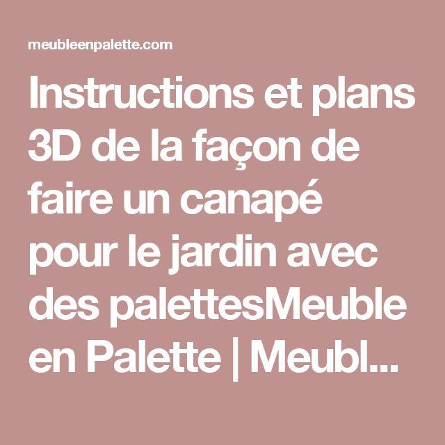 Instructions et plans 3D de la façon de faire un canapé pour le jardin avec des palettesMeuble en Palette | Meuble en Palette