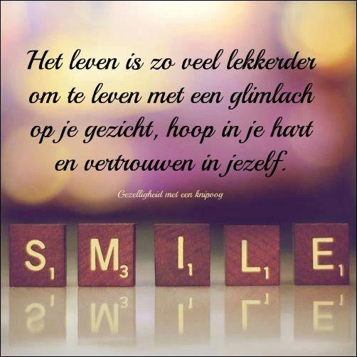 Een lach maakt het leven mooier.