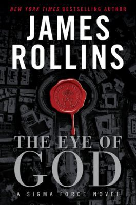 The Eye of God by James Rollins The 9th in the Sigma Force series #adventure #technothriller #mystery http://mysterysequels.com/the-eye-of-god-by-james-rollins.html