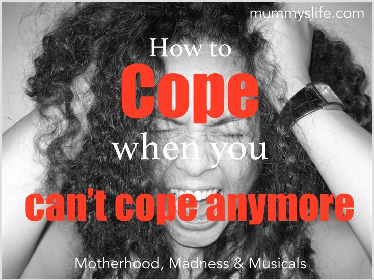 How to Cope When You Can't Cope Anymore