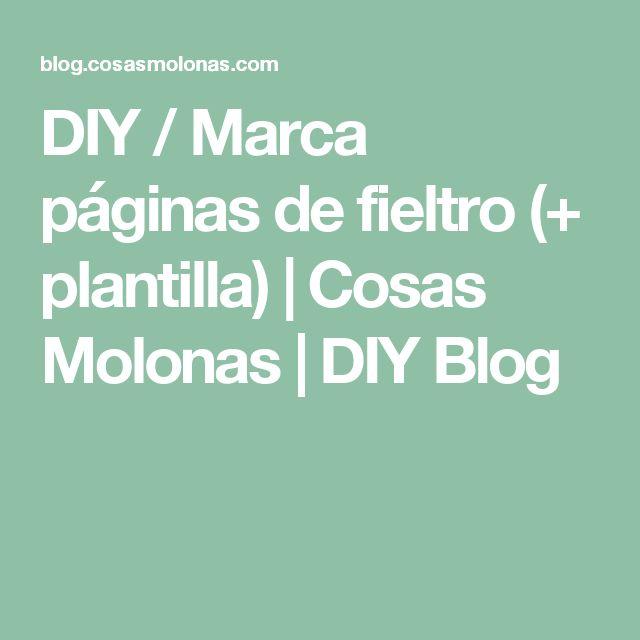 DIY / Marca páginas de fieltro (+ plantilla)   Cosas Molonas   DIY Blog