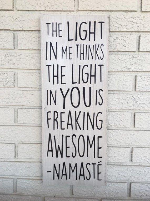 Namaste Wood Sign Yoga Lover Yoga Sign Funny Namaste Quote