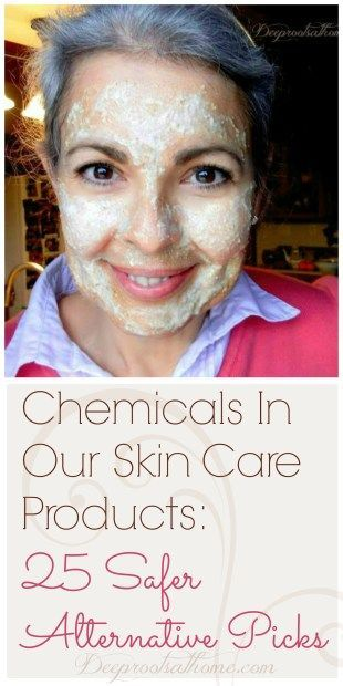 Chemicals In Our Skin Care Products: 25 Safer Alternative Picks