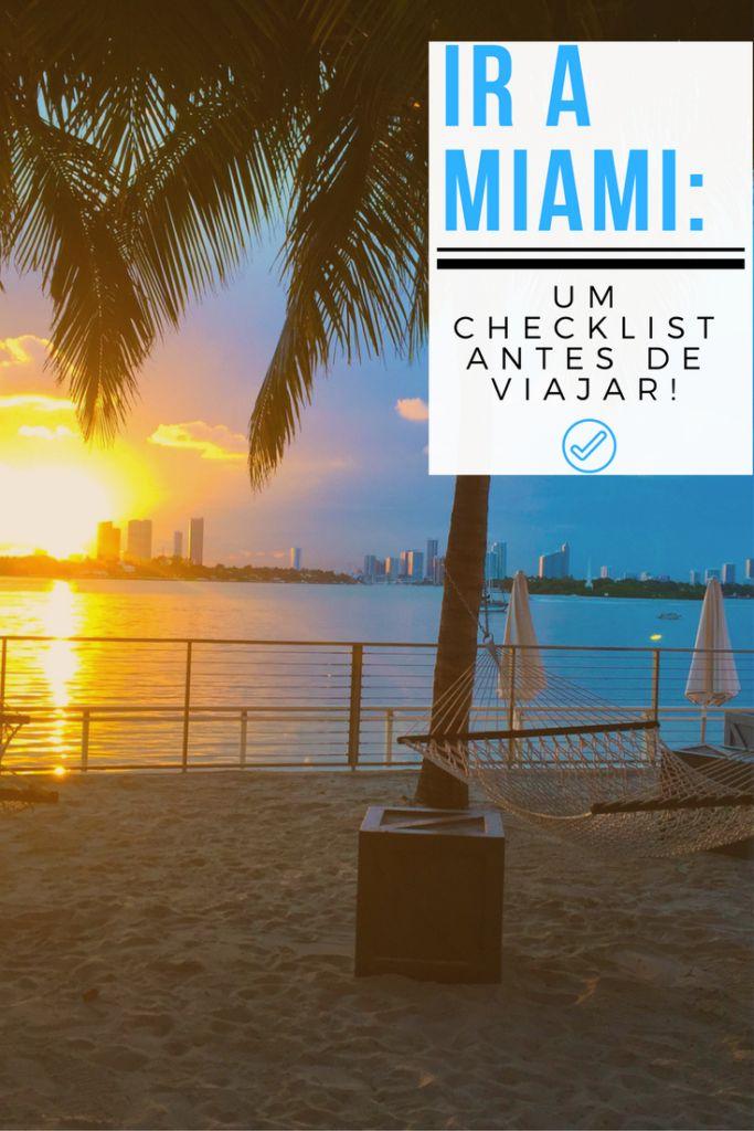 Ir a Miami: um check list para se preparar para a viagem!/Going to Miami? Here's a checklist to prepare you for the trip