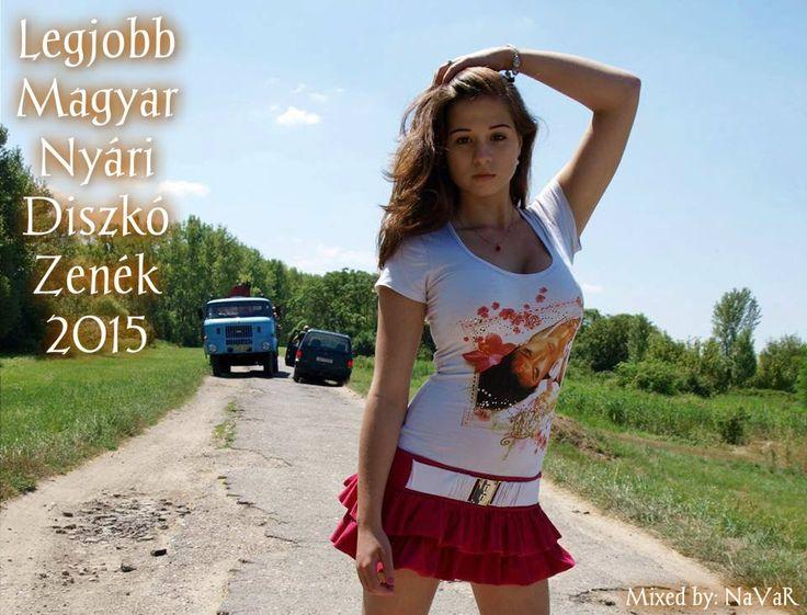 Legjobb Magyar Nyári Diszkó Zenék 2015