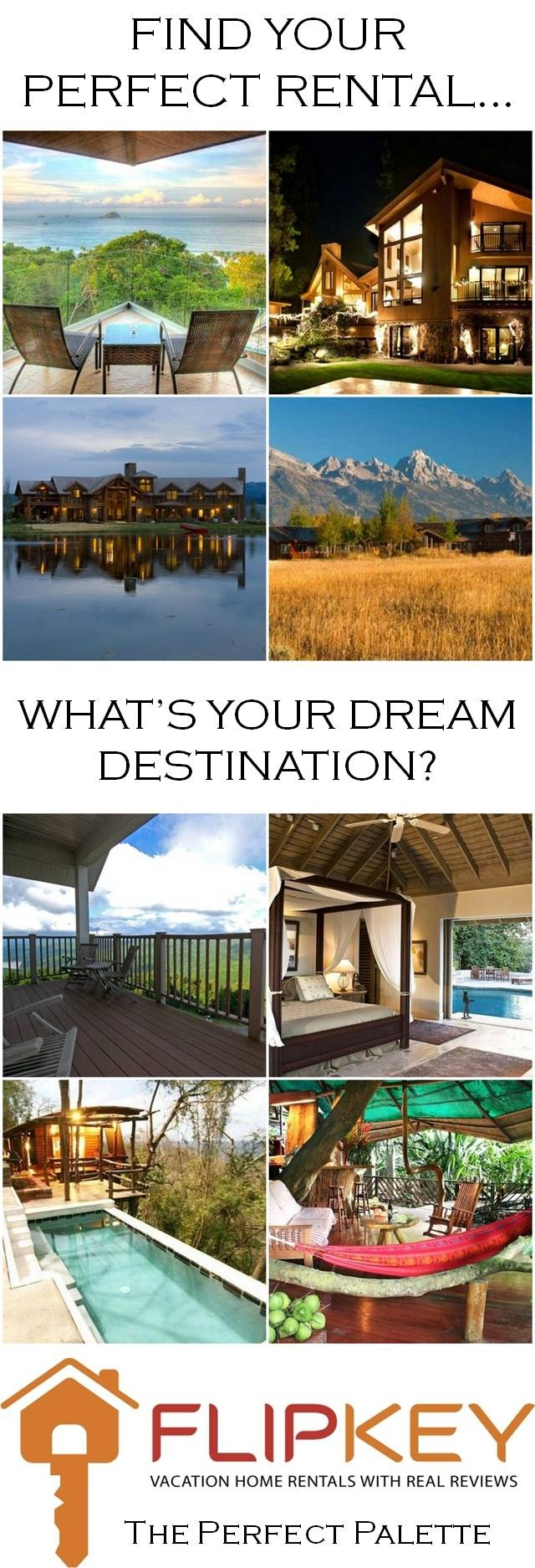 Find the perfect rental for your next vacation, destination wedding or honeymoon! So many beautiful locations to choose from! http://www.theperfectpalette.com/2012/11/sponsored-post-flipkey-wedding.html