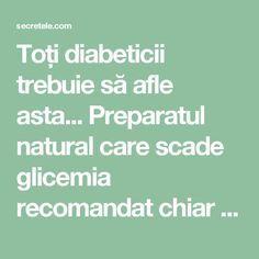 Toți diabeticii trebuie să afle asta... Preparatul natural care scade glicemia recomandat chiar și de medici! - Secretele.com