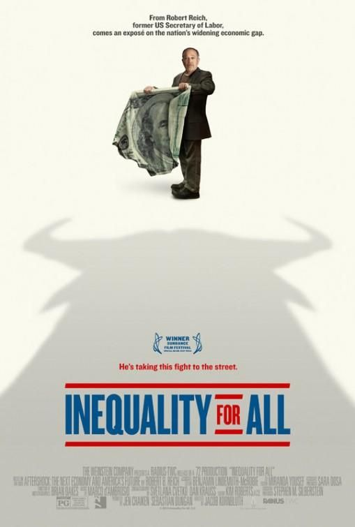 """A Must-See Movie, """"Inequality for All"""" with Robert Reich, Opens Sept. 27"""