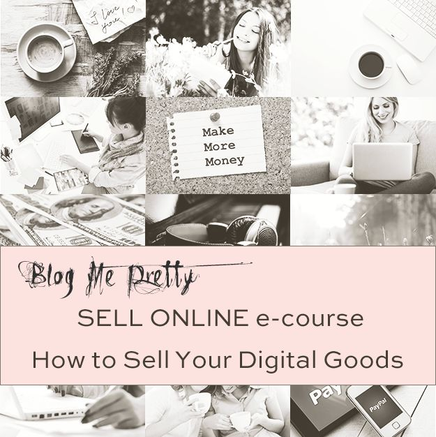 Sell Online: How to Sell Your Digital Goods E-Course